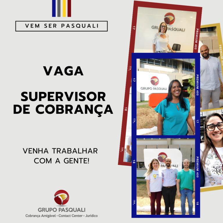 VAGA SUPERVISOR DE COBRANÇA