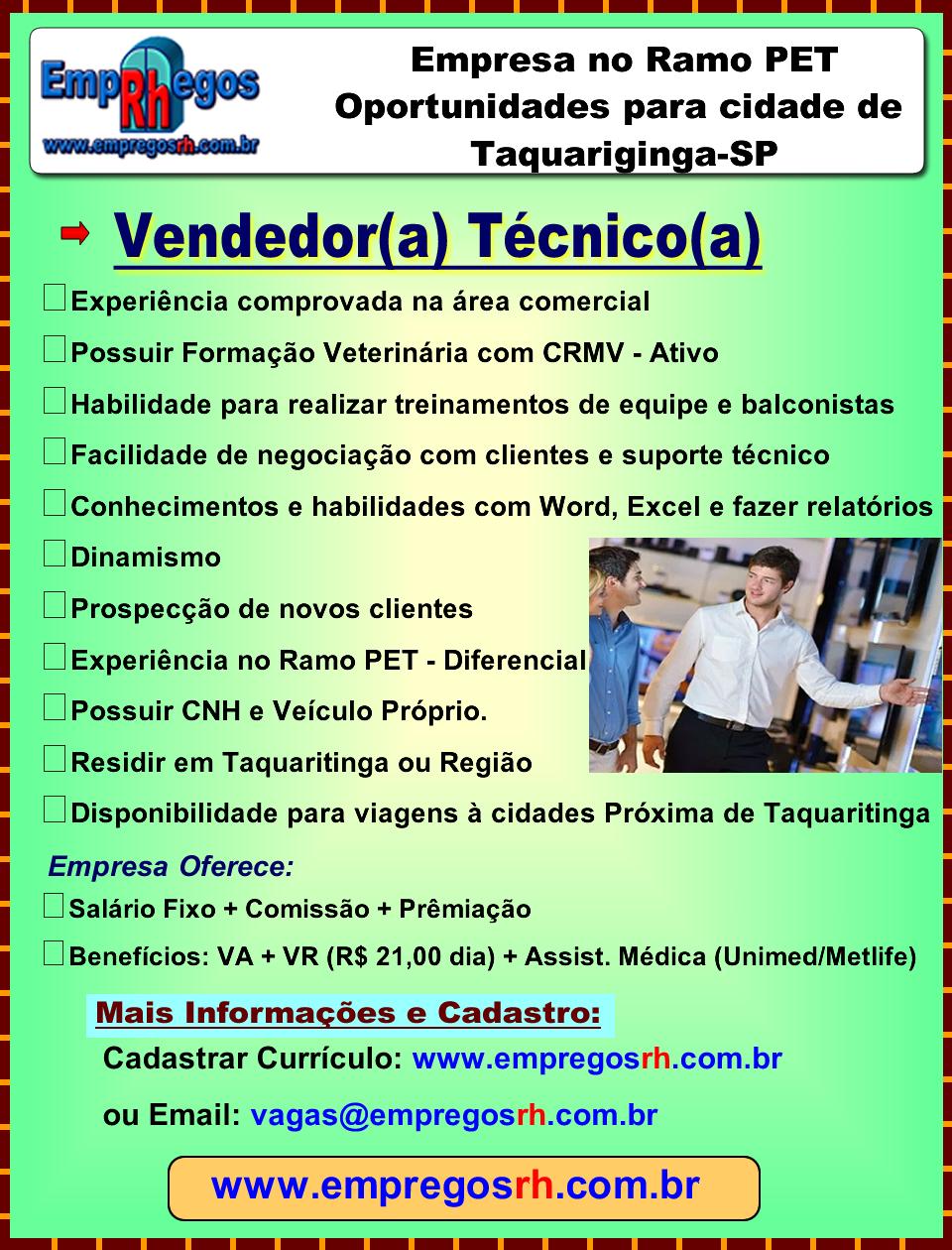 Vendedor(a) Técnico(a) Taquaritinga (Veterinário)