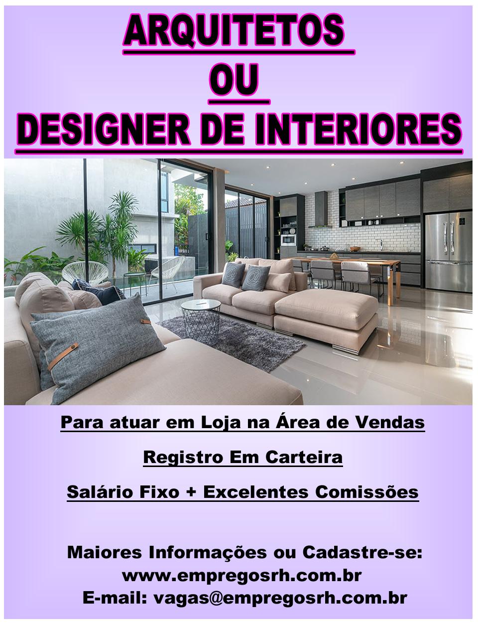 Arquitetos ou Designer de Interiores